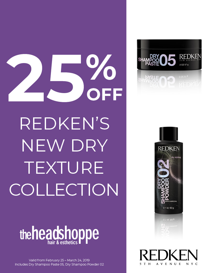 25% off Redken's NEW Dry Texture Collection