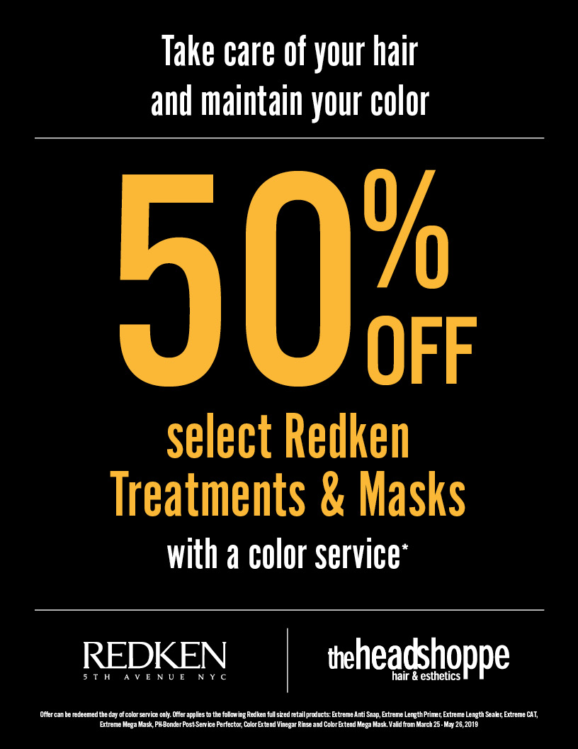 50% Off select Redken Treatments & Masks with your color service