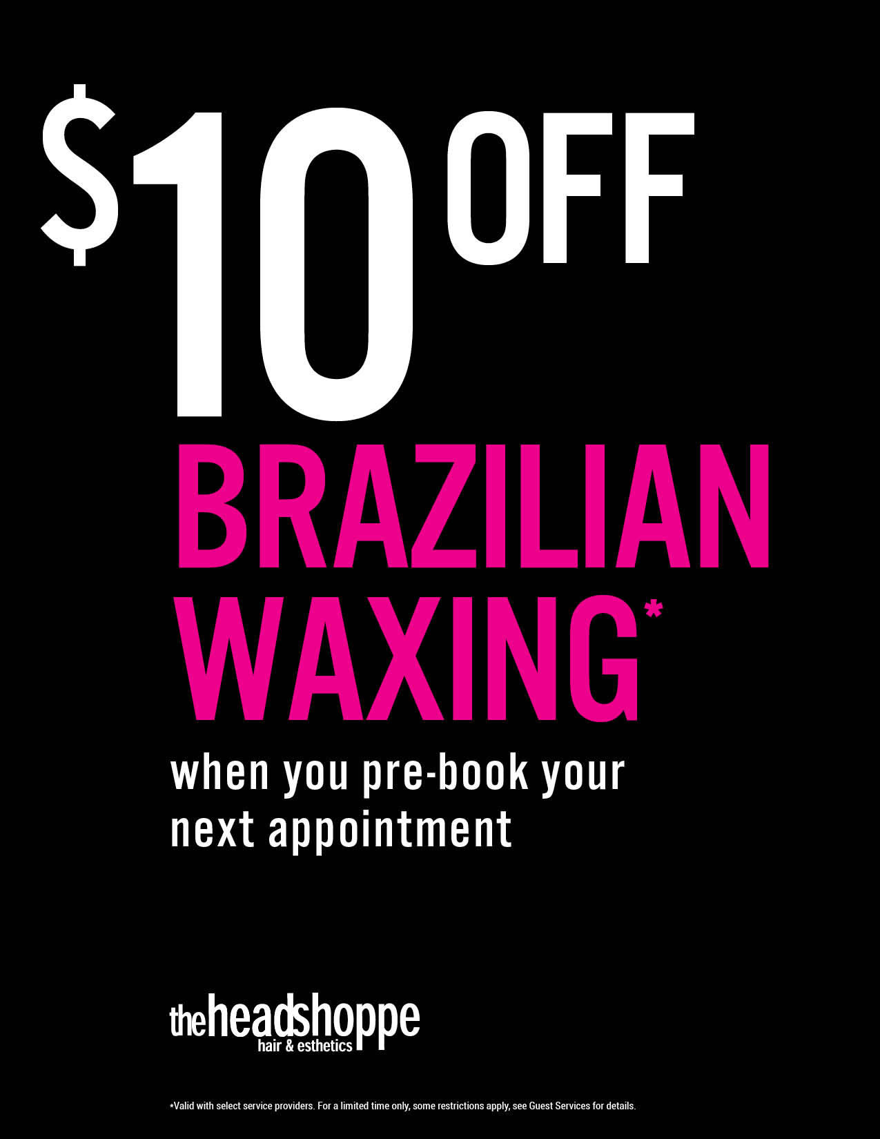$10 off Brazilians for Pre-booking