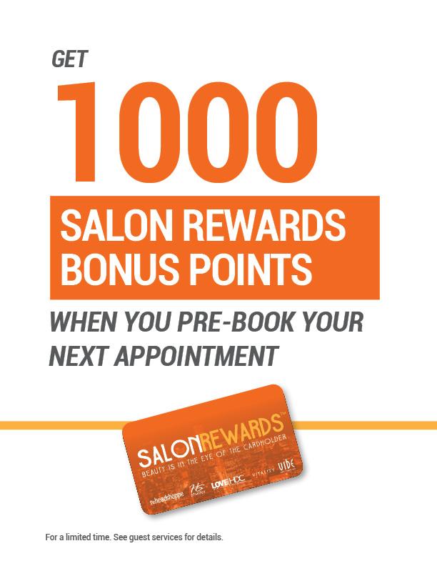 1,000 Salon Rewards Bonus Points: Pre-book